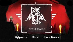 Die For Metal Again v2.0