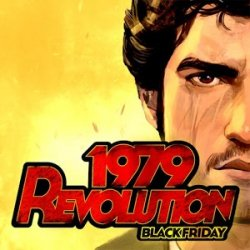 1979 Revolution: Black Friday v1.1.0